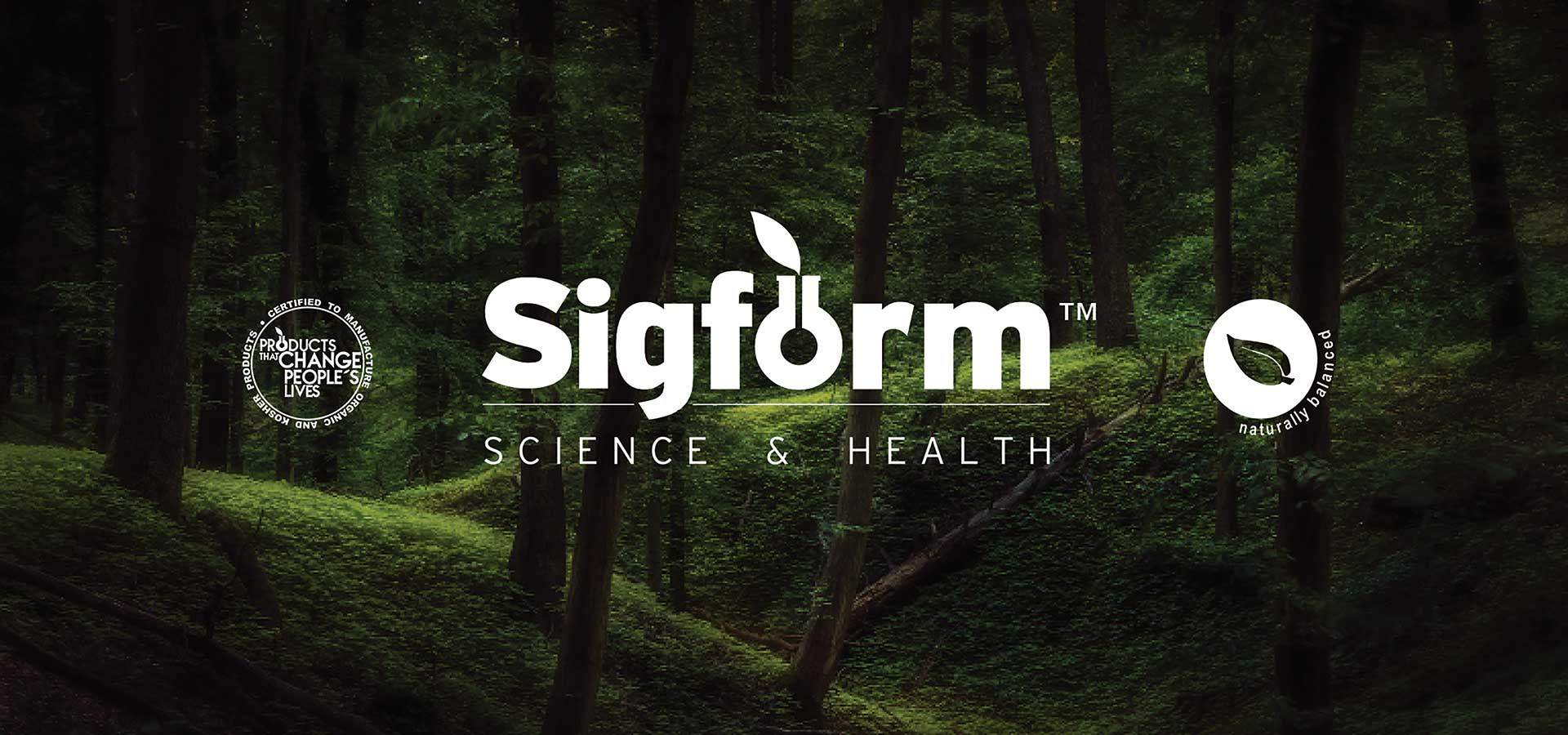 Sigform a Natural Solution